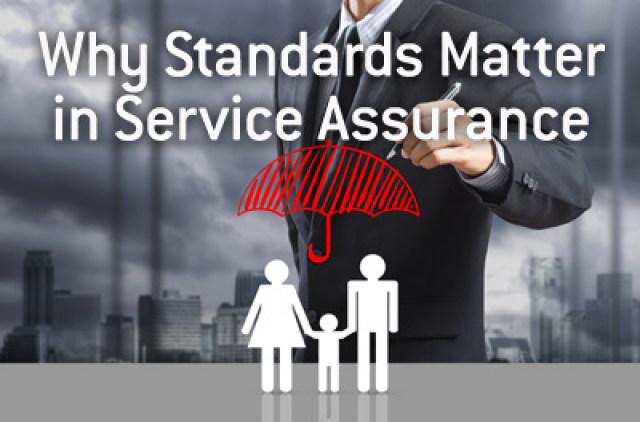 Why Standards Matter in Service Assurance
