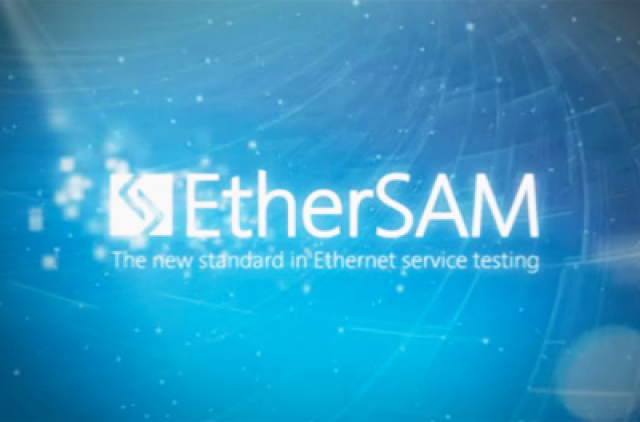 EtherSAM: The New Standard in Ethernet Service Testing
