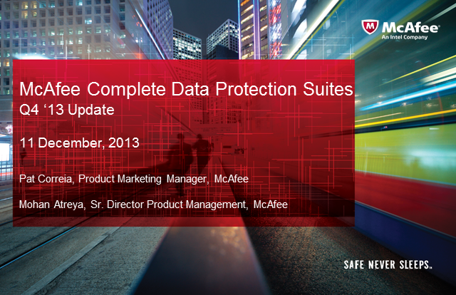 McAfee Complete Data Protection Suites: Q4 '13 Update