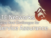 LTE Networks Raise New Challenges for Service Assurance
