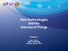 New technologies and the internet of things