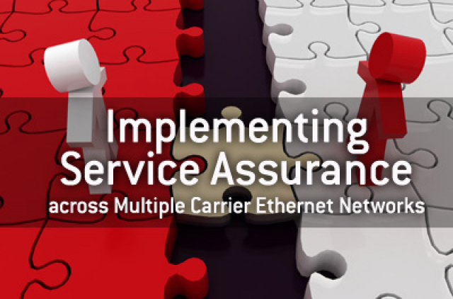 Implementing Service Assurance across Multiple Carrier Ethernet Networks