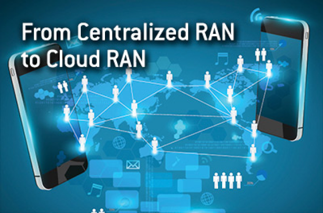 From Centralized RAN to Cloud RAN (hosted by IHS)
