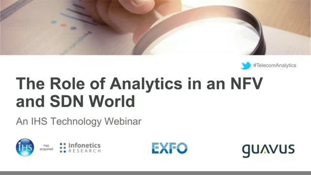 The Role of Analytics in an NFV and SDN World