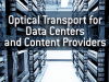 Optical Transport for Data Centers and Content Providers