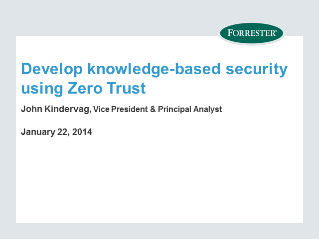 Develop knowledge-based security using Zero Trust