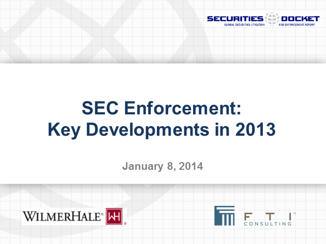 SEC Enforcement: Key Developments in 2013