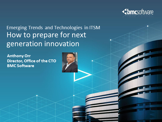 How to Prepare for Next Generation Innovation in ITSM