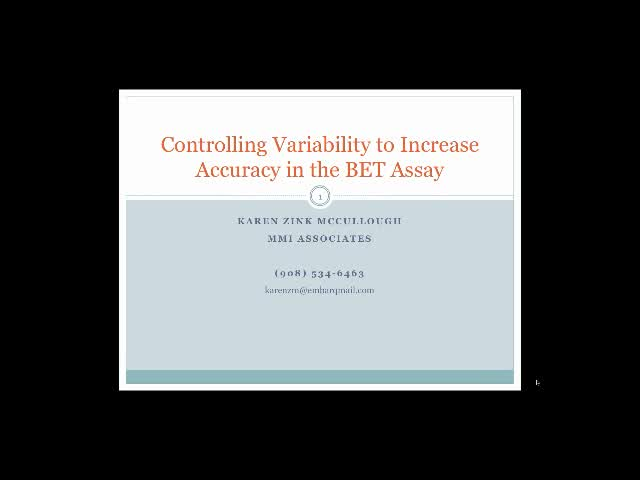 Controlling variability to increase accuracy in the BET Assay