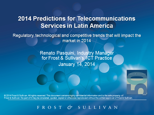 2014 Predictions for Telecommunications Services in Latin America