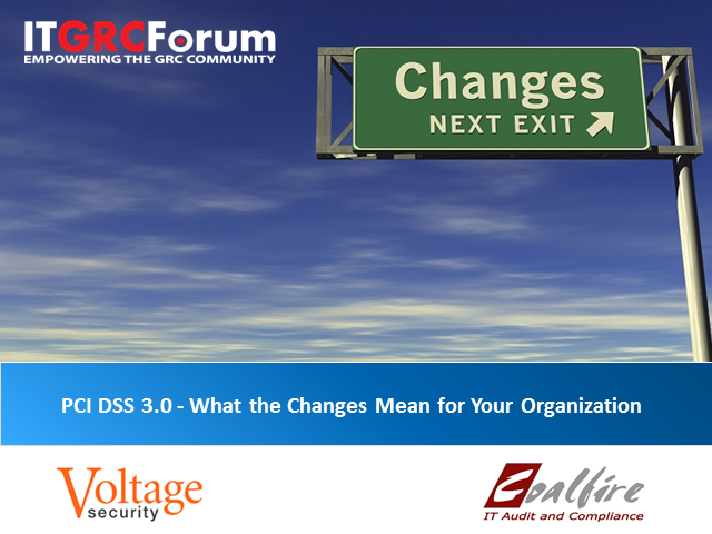 PCI DSS 3.0 - What the Changes Mean for Your Organization