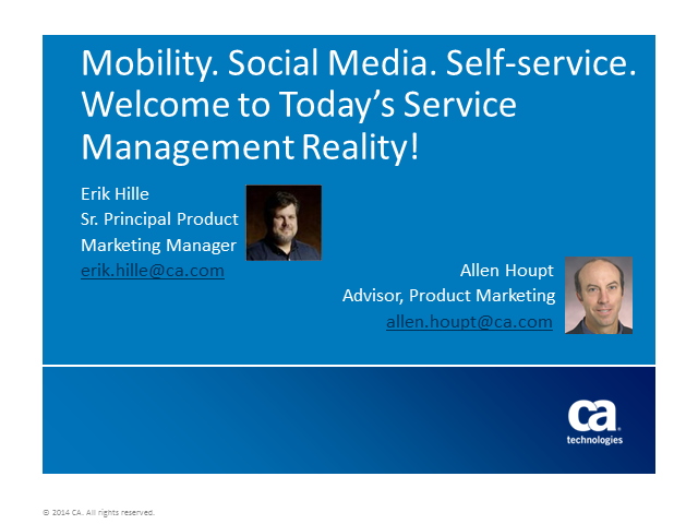 Mobility. Social Media. Self-Service. Welcome to Today's ITSM Reality!