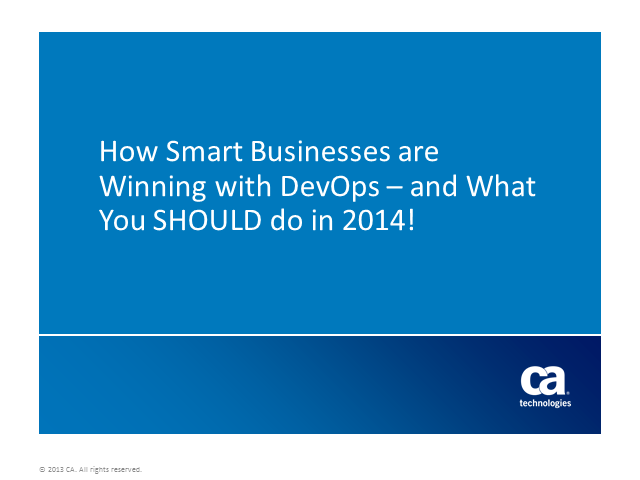 How Smart Businesses are Winning with DevOps – and what you SHOULD do in 2014!