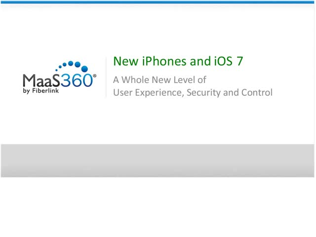 iOS 7 is here! Learn how to take advantage of powerful enterprise features