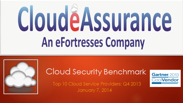 Cloud Security Benchmark: Top 10 Cloud Service Providers Q4 2013
