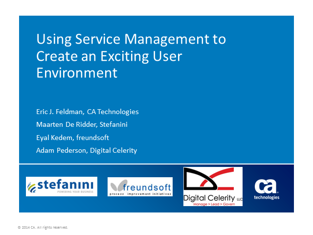 Using Service Management to Create an Exciting User Environment