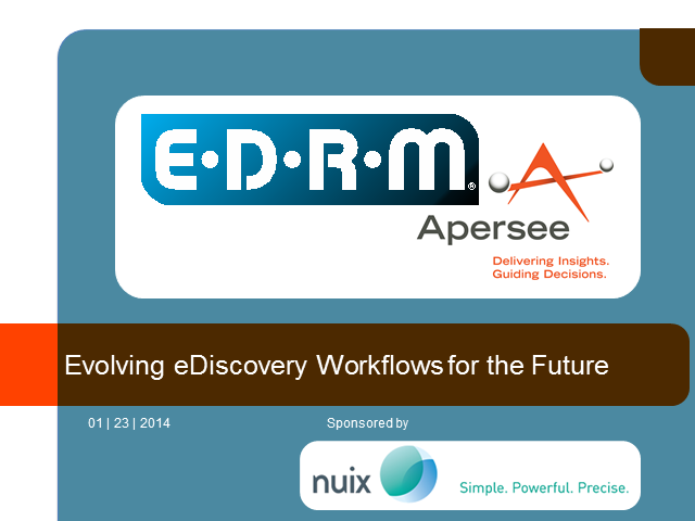 Evolving eDiscovery Workflows for the Future