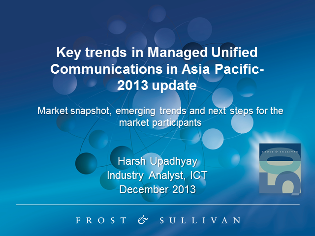 Key Trends in Managed Unified Communications in Asia Pacific- 2013 Update