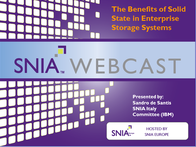 Benefits of Solid State in Enterprise Storage Systems