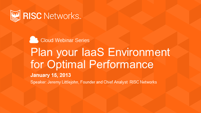 Plan Your IaaS Environment for Optimal Performance