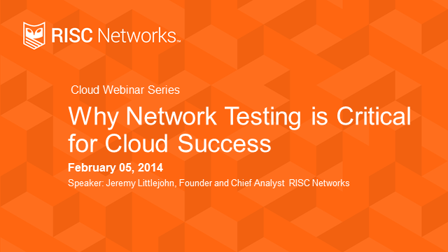 Why Network Testing is Critical for Cloud Success