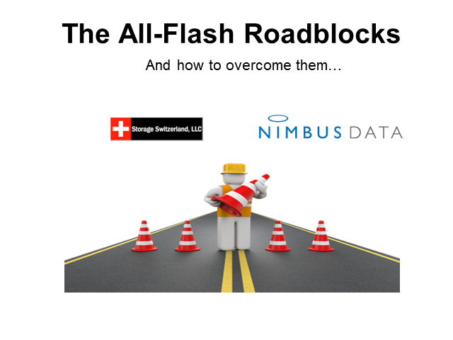 Overcoming Roadblocks to the All-Flash Data Center