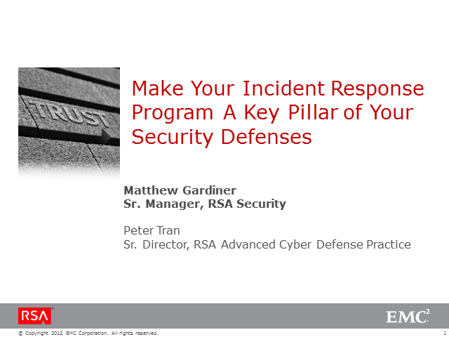 Make Your Incident Response Program A Key Pillar of Your Security Defenses