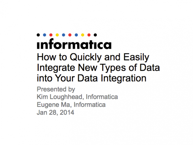 How to Quickly and Easily Integrate New Types of Data into Your Data Integration