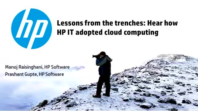 Lessons from the trenches: Hear how HP IT adopted cloud computing