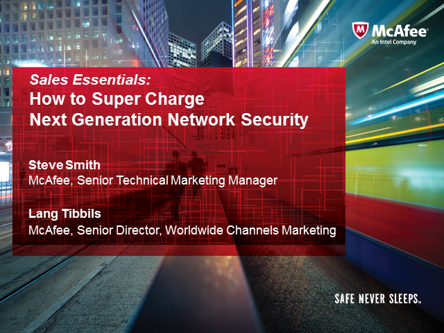 Sales Essentials: Supercharge Next Generation Network Security