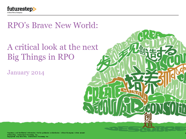 RPO's Brave New World: A critical look at the next big things in RPO
