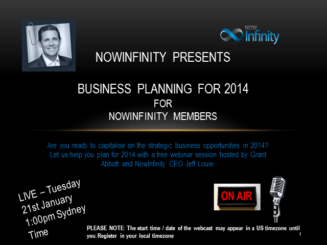 Business Planning for 2014 for NowInfinity Members