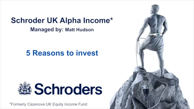 The Schroder UK Alpha Income Fund: 5 Reasons to Invest