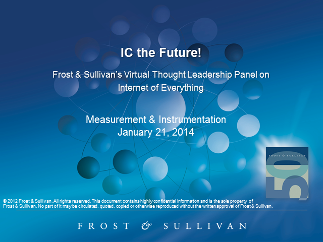 Frost & Sullivan's Virtual Thought Leadership Panel: IC the Future!