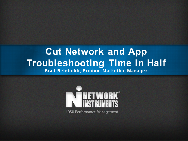 Best Practices: Cut Network and App Troubleshooting Time in Half