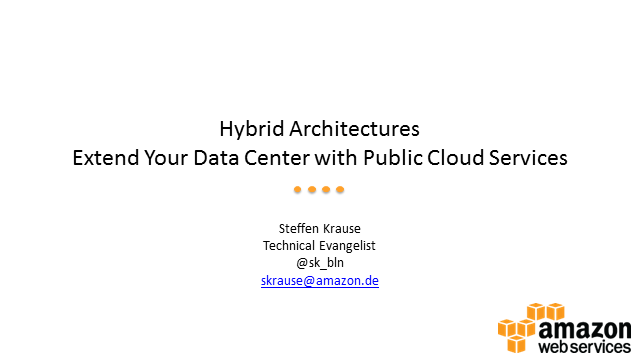 Hybrid Architectures: Extend Your Data Center with Public Cloud Services