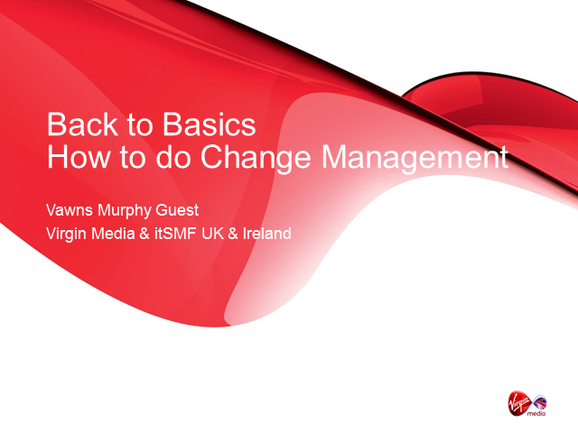 Getting Back to Basics: How to Do Change Management