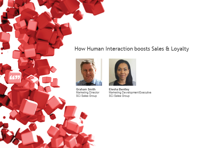 How human interaction boosts sales and loyalty