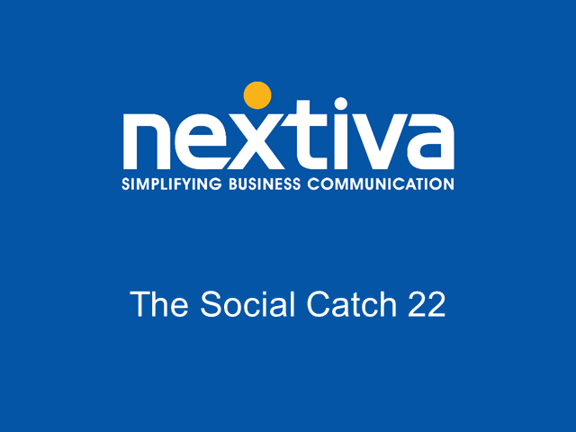 The Social Catch 22
