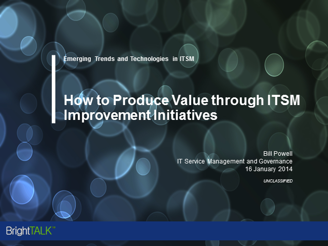 How to Produce Value through ITSM Improvement Initiatives