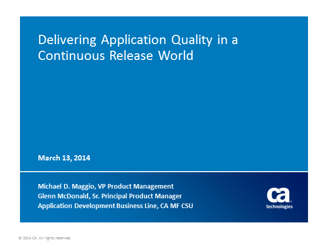 Application Quality in a Continuous Release World