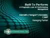 Built To Perform: A Pragmatic Look At Performance Management