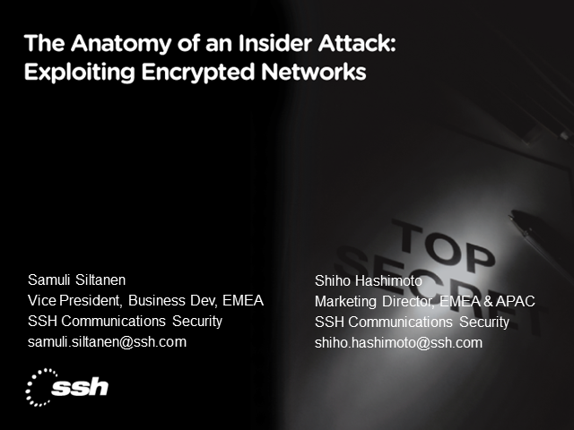 The Anatomy of an Insider Attack: Exploiting Encrypted Networks