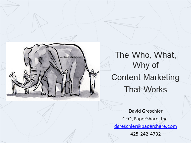 The Who, What, Why of Content Marketing That Works
