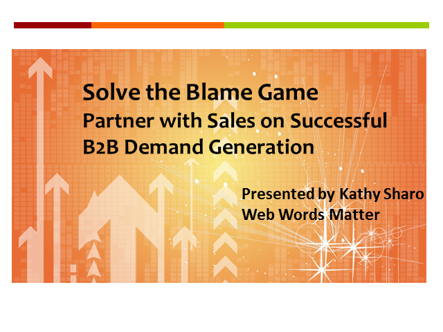 Solve the Blame Game! Partner with Sales on Successful B2B Demand Generation