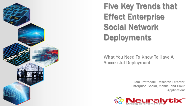 Five Key Trends that Effect Enterprise Social Network Deployments