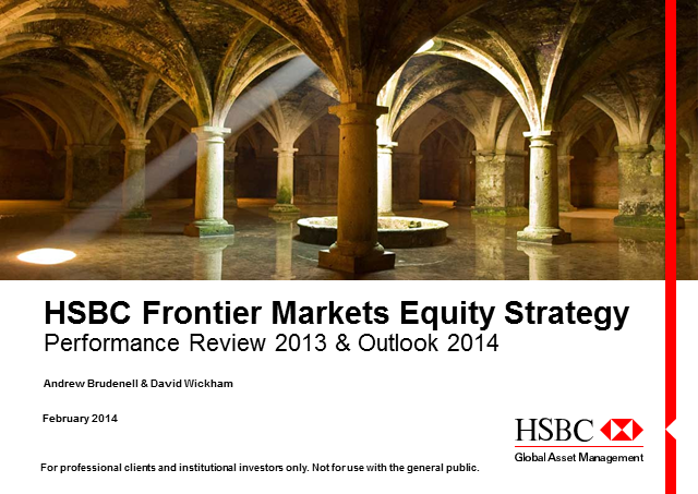 HSBC Frontier Markets, 2013 Review & 2014 Outlook