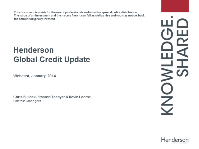 Henderson Global Credit update - January 2014