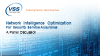 Part 2 - Panel: Network Intelligence Optimization for Security Service Assurance