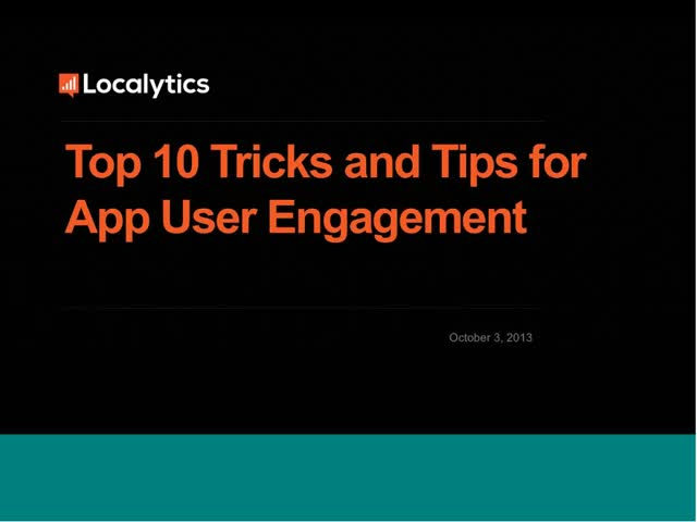 Top 10 Tricks & Tips for User Engagement